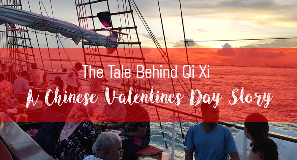 The Tale Behind Qi Xi - A Chinese Valentines Day Story
